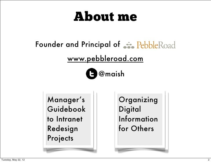 About me                      Founder and Principal of                               www.pebbleroad.com                   ...