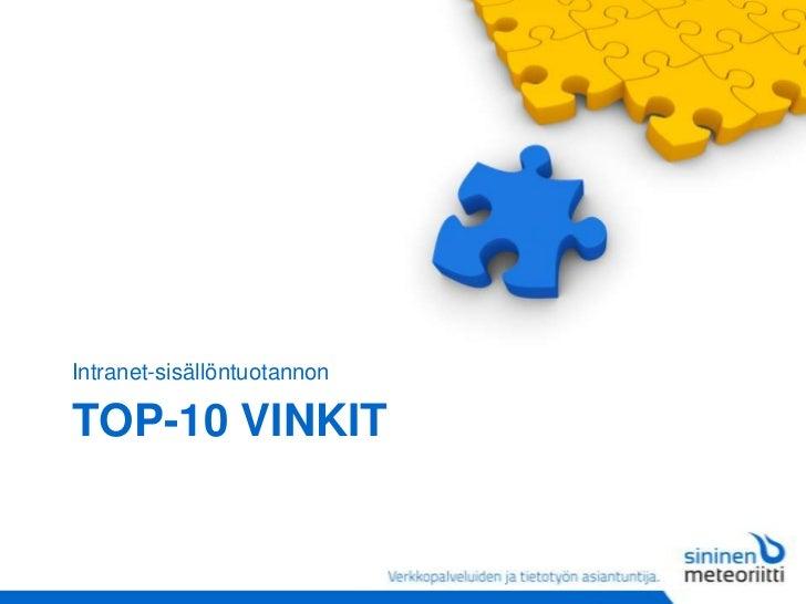 Top-10 vinkit<br />Intranet-sisällöntuotannon<br />
