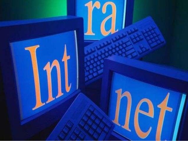 Definição do que é Intranet  A intranet é um tipo de rede (LAN ou WAN), baseado nos  mesmos protocolos (TCP/IP), equipame...