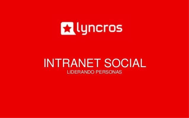 INTRANET SOCIAL  LIDERANDO PERSONAS