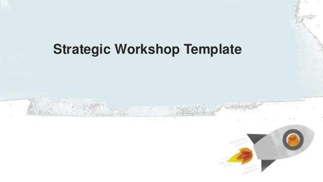 #tfwebinar Strategic Workshop Template