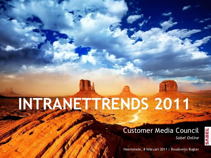 INTRANETTRENDS 2011                      Customer Media Council                                                           ...