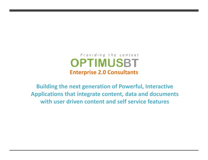 Enterprise 2.0 Consultants   Building the next generation of Powerful, Interactive Applications that integrate content, da...