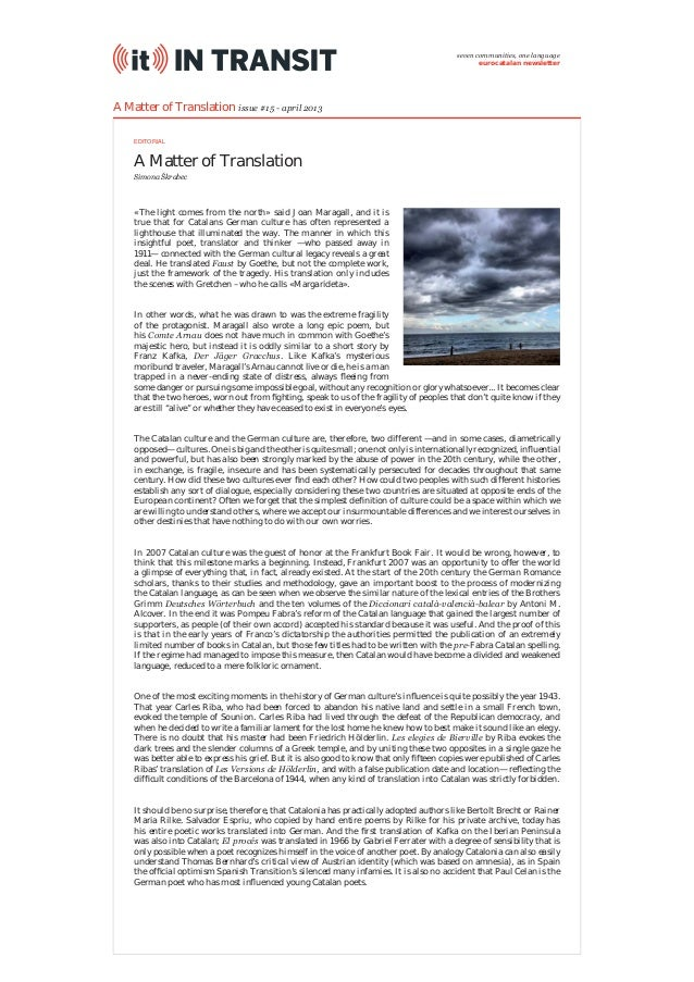 A Matter of Translation A Matter of Translation issue #15 - april 2013 «The light comes from the north» said Joan Maragall...
