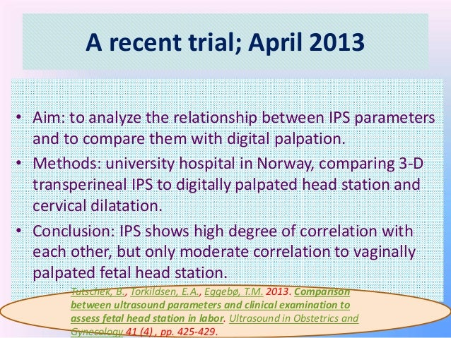 intrapartum ultrasonography prediction of vaginal delivery Role of intrapartum ultrasound in modern obstetrics viola yt chan mbbs, mrcog, fhkam  be used in the first stage of labour to predict successful vaginal delivery fetal head station can.