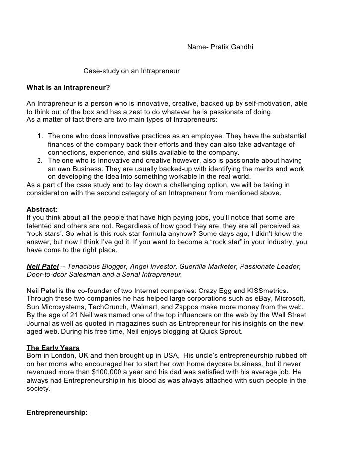 Name- Pratik Gandhi                      Case-study on an Intrapreneur  What is an Intrapreneur?  An Intrapreneur is a per...