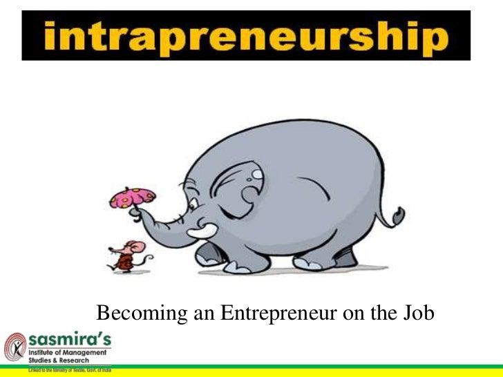 Becoming an Entrepreneur on the Job