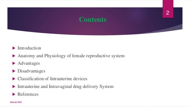 Intrauterine and Intravaginal drug delivery system Slide 2