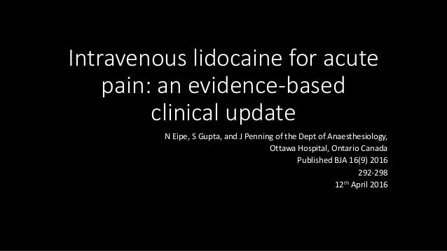 Intravenous lidocaine for acute pain