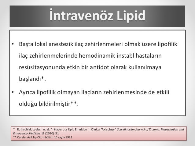 İntravenöz lipid emülsiyon tedavisi Slide 3