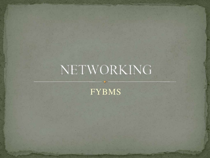 FYBMS<br />NETWORKING<br />