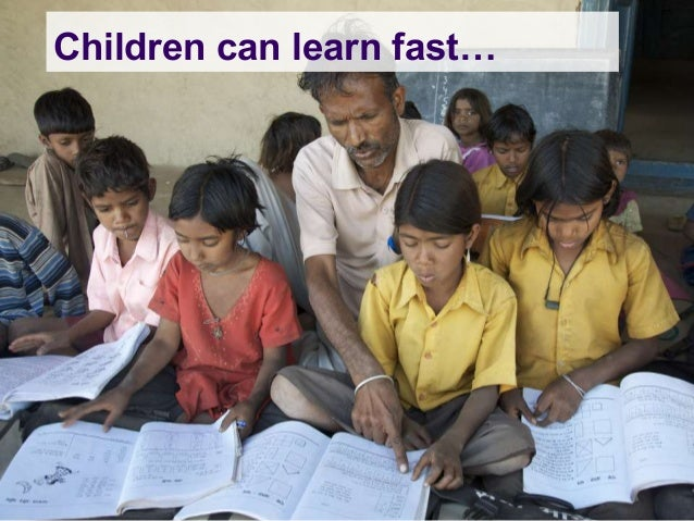 Children can learn fast…