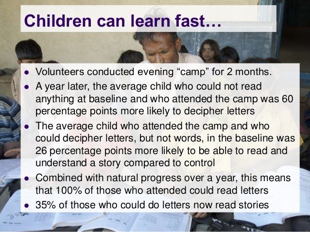 """Children can learn fast…   Volunteers conducted evening """"camp"""" for 2 months.   A year later, the average child who could..."""