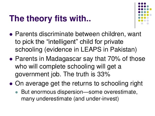 """The theory fits with..   Parents discriminate between children, want    to pick the """"intelligent"""" child for private    sc..."""