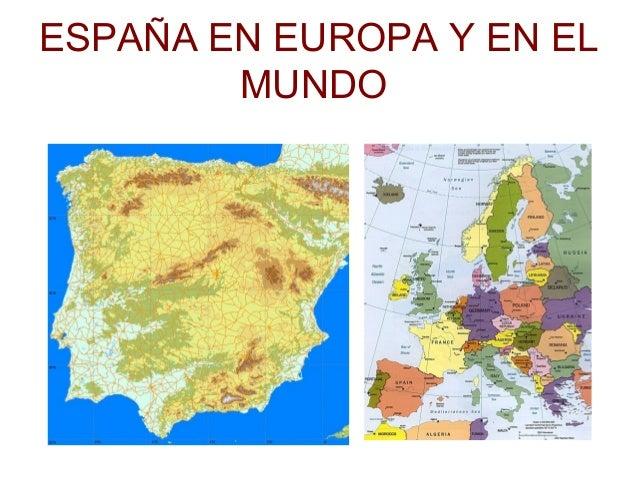 ESPAÑA EN EUROPA Y EN EL MUNDO