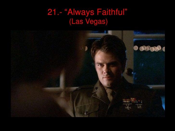 """21.- """"AlwaysFaithful""""(Las Vegas)<br />"""
