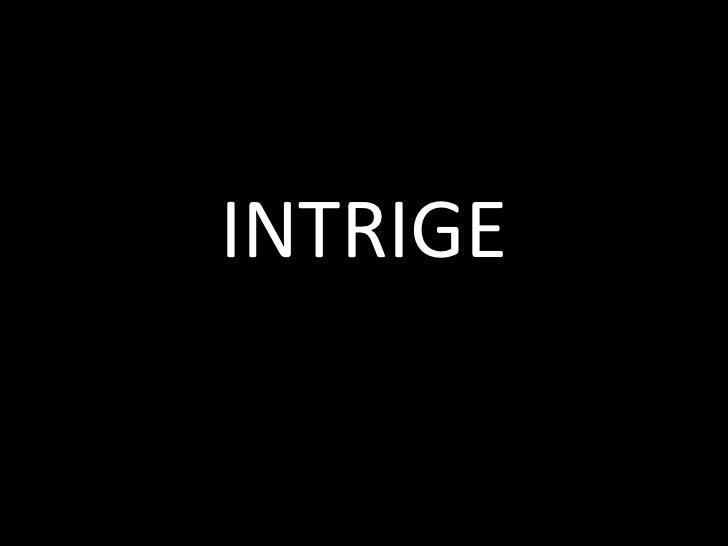 INTRIGE<br />
