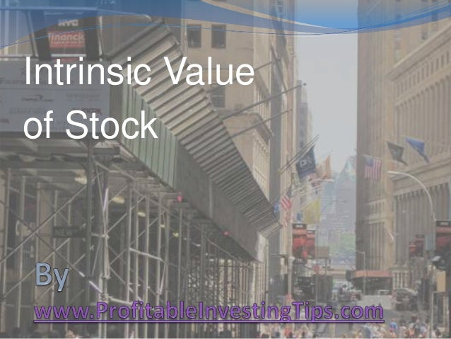 Intrinsic Value of Stock