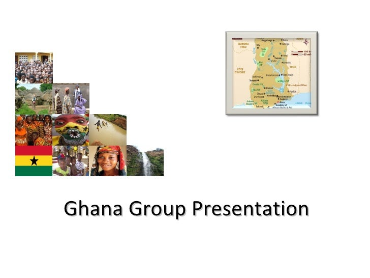 Ghana Group Presentation