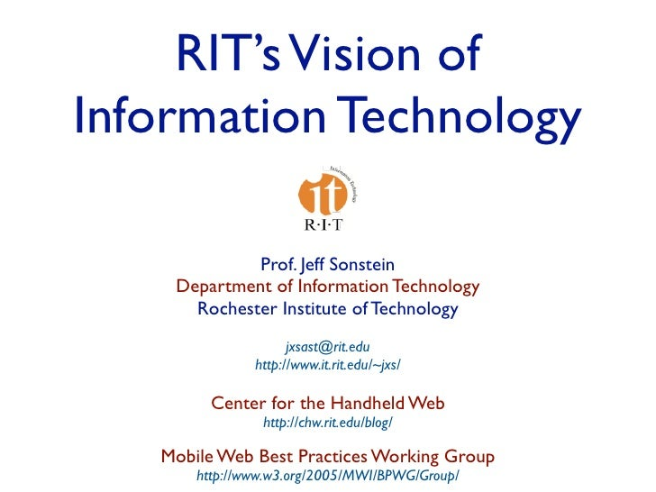 RIT's Vision of Information Technology               Prof. Jeff Sonstein     Department of Information Technology       Ro...