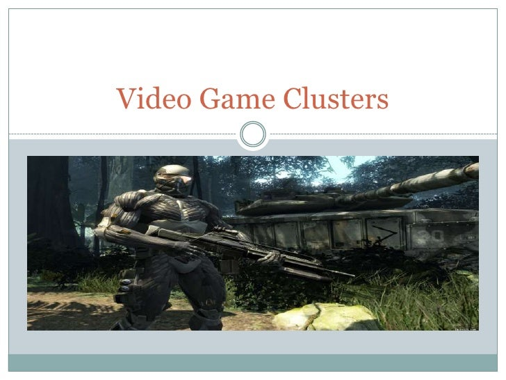 Video Game Clusters<br />