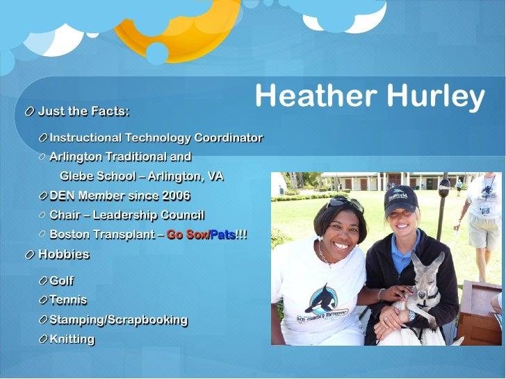 Just the Facts:                                      Heather Hurley Instructional Technology Coordinator Arlington Traditi...
