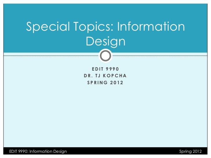 Special Topics: Information                  Design                                  EDIT 9990                            ...