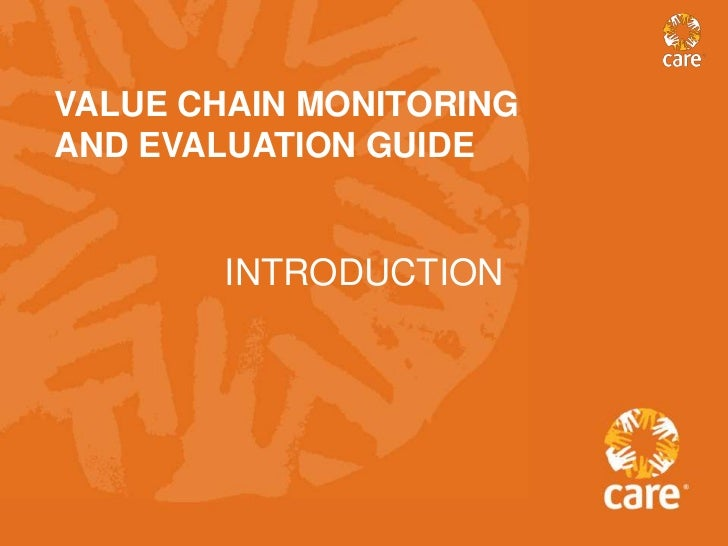 VALUE CHAIN MONITORINGAND EVALUATION GUIDE        INTRODUCTION