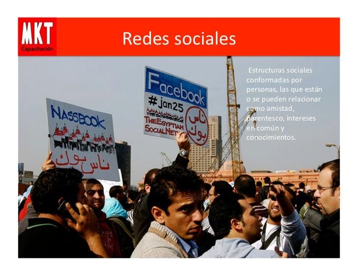 Redes sociales                          Estructuras sociales                         conformadas por        ...