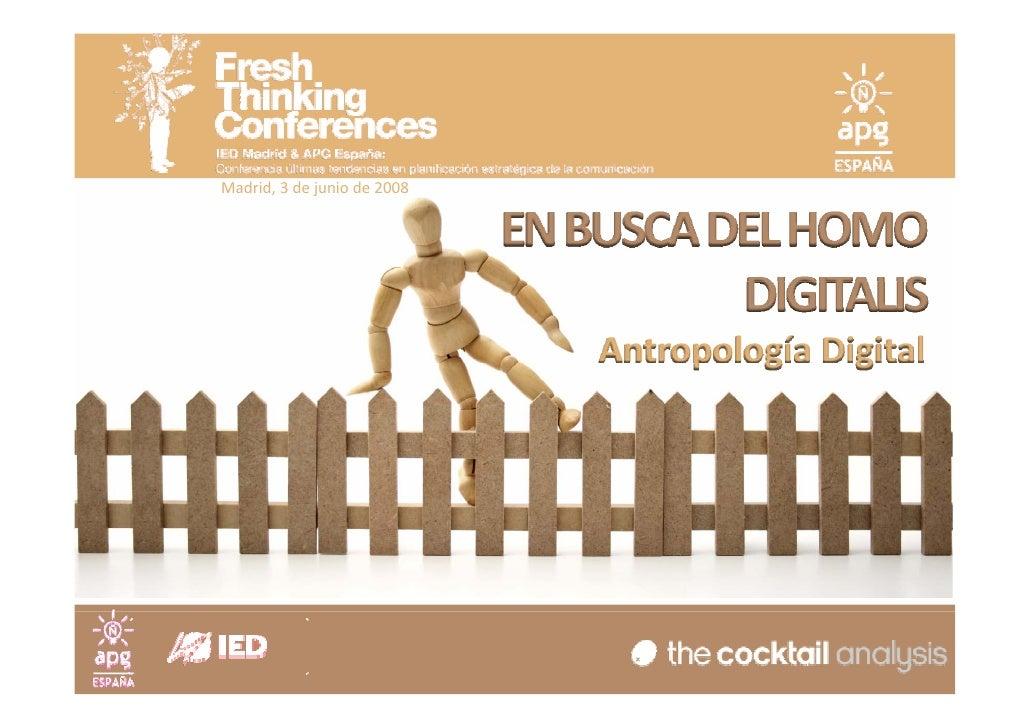 Madrid,3dejuniode2008                                ENBUSCADELHOMO                                        DIGITA...