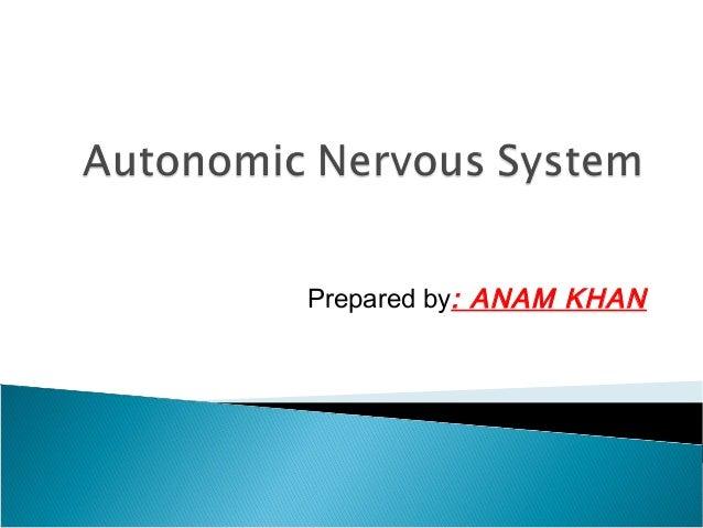 Prepared by: ANAM KHAN