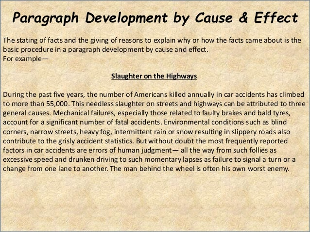 cause and effect essay on accidents Cause and effect of movie crash essay cause and effect of movie crash it also shows how everyone's actions can cause a current effect on another person's.