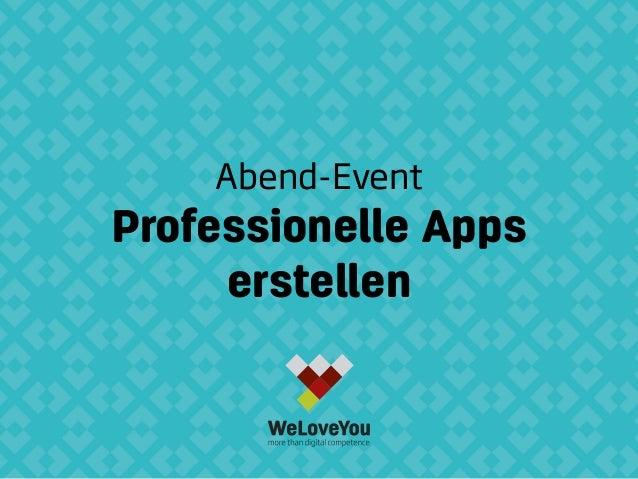 Abend-Event Professionelle Apps erstellen