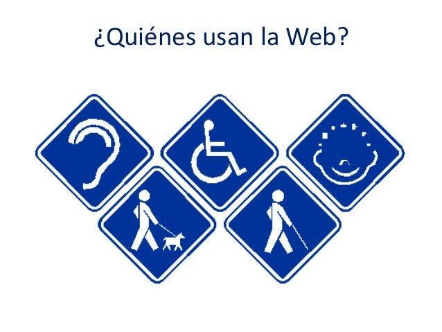 ¿Quiénes usan la Web?