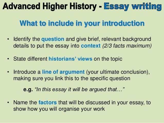advanced higher history essays History department mrs mcgill  essays are set at the end of each topic and grades recorded,  history – advanced higher area of study.
