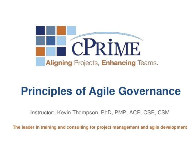 Instructor: Kevin Thompson, PhD, PMP, ACP, CSP, CSM The leader in training and consulting for project management and agile...