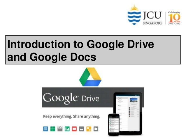 Introduction to Google Drive and Google Docs