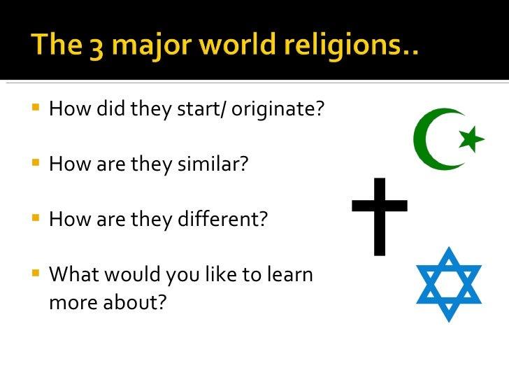 I N T R O Major Religions - 3 major religions
