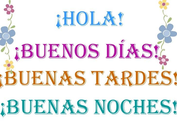Intro basic spanish conversation and phrases - Buenos dias buenas noches ...