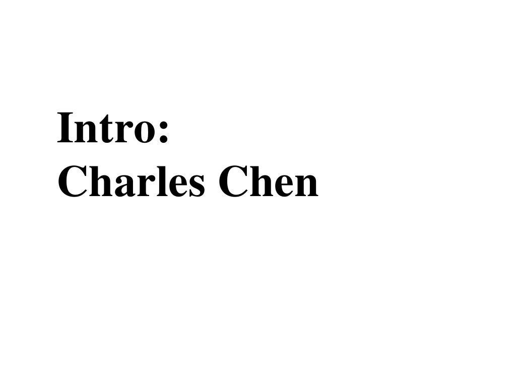 Intro: Charles Chen