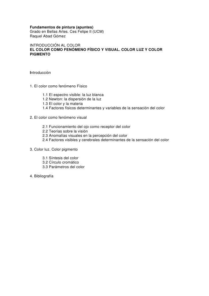 Fundamentos de pintura (apuntes)Grado en Bellas Artes. Ces Felipe II (UCM)Raquel Abad GómezINTRODUCCIÓN AL COLOREL COLOR C...