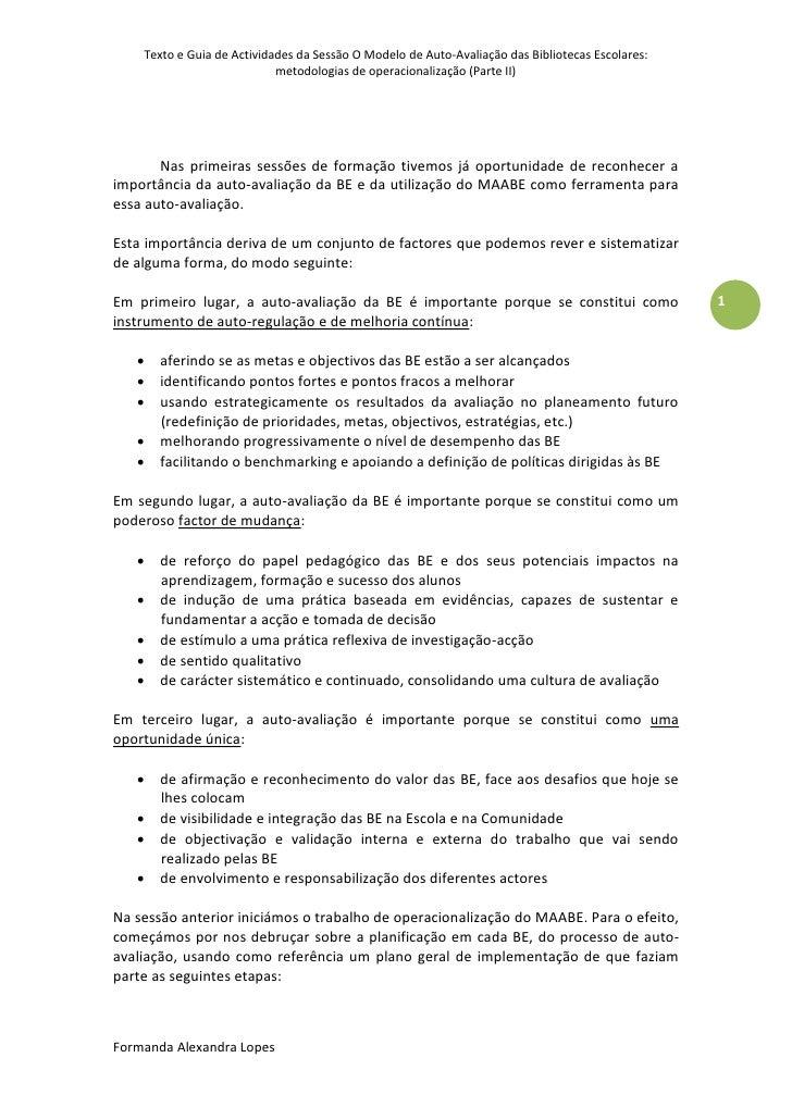 Texto e Guia de Actividades da Sessão O Modelo de Auto-Avaliação das Bibliotecas Escolares:                            met...
