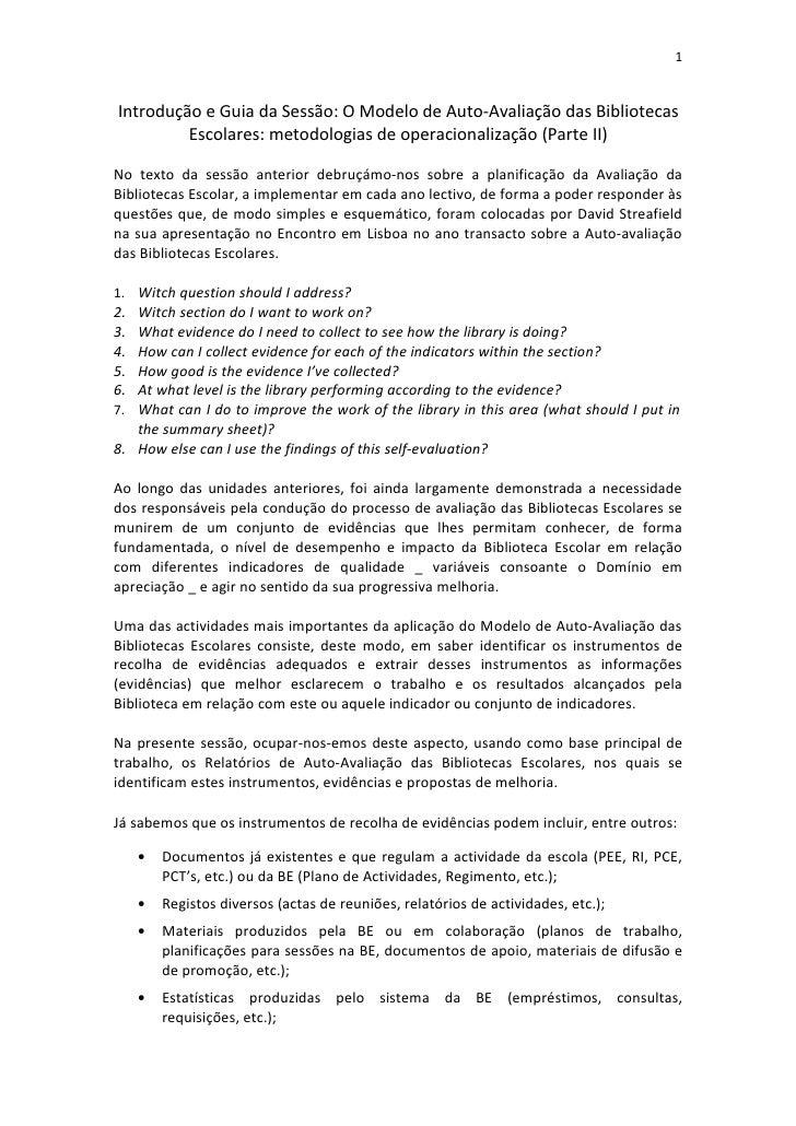 1   Introdução e Guia da Sessão: O Modelo de Auto-Avaliação das Bibliotecas          Escolares: metodologias de operaciona...