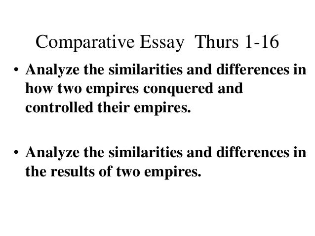 comparative essay about the ottoman and spanish empire Read this essay on ottoman vs spanish empire come browse our large digital warehouse of free sample essays get the knowledge you need in order to pass your classes.