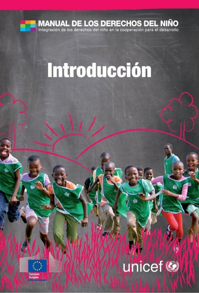 UE-UNICEF Manual de los  Derechos del Niño: Integración de los derechos del niño en la cooperación para el desarrollo