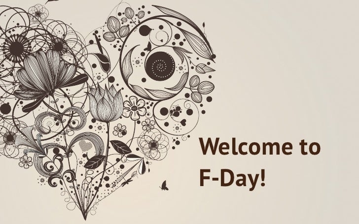 Welcome toF-Day!