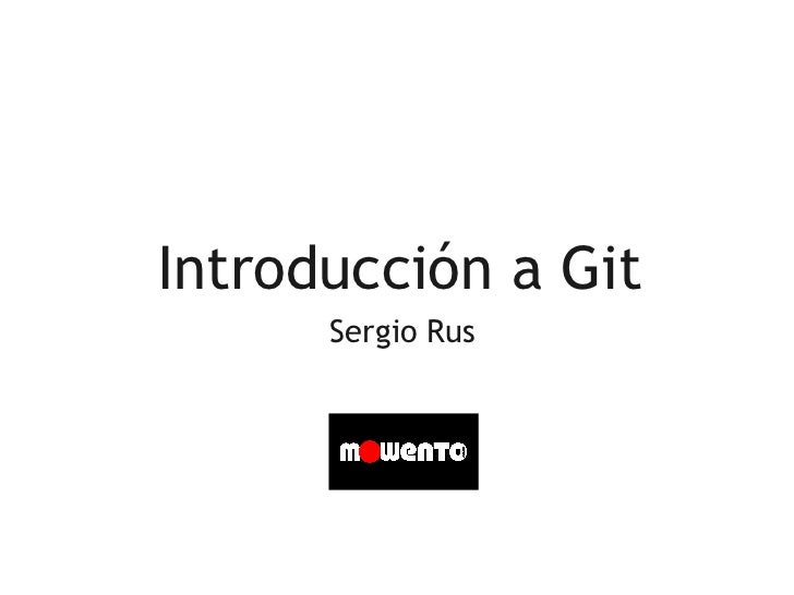 Introducción a Git      Sergio Rus