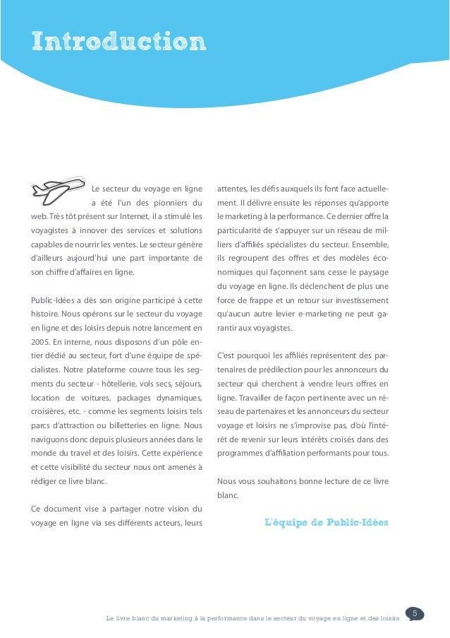 5Le livre blanc du marketing à la performance dans le secteur du voyage en ligne et des loisirsIntroductionLe secteur du v...