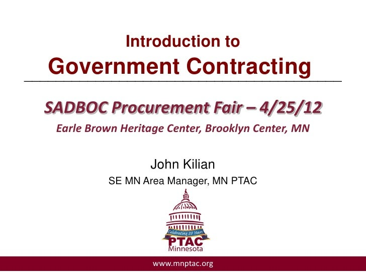Introduction to   Government Contracting________________________________________  SADBOC Procurement Fair – 4/25/12    Ear...
