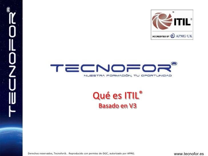 Qué es ITIL®Basado en V3<br />
